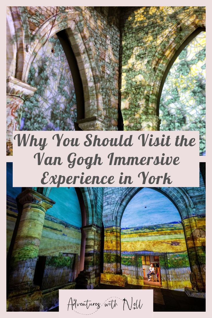 pinterest graphic - why you should visit the Van Gogh Immersive Experience in York