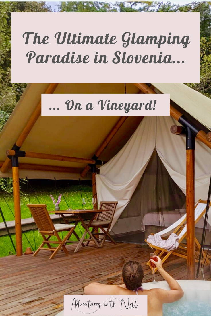 Click through to find out you can have the ultimate glamping experience on a vineyard in Slovenia, without it costing you a fortune! Where to go glamping in Slovenia, Slovenian vineyards, luxury travel, budget travel, hot tub, jacuzzi, balkans, Europe, travel inspiration, destination guide, travel blog.