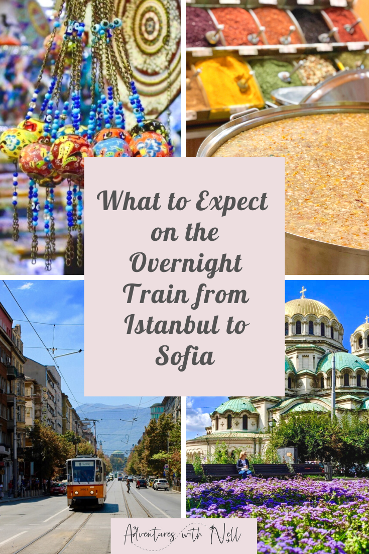 There are so many reasons to take the overnight train from Istanbul to Sofia! This post will tell you everything you need to know including exactly what to expect. Luxury travel, budget travel, train travel, Balkans, interrailing, Europe route itinerary, backpacking, European city breaks, night train, romantic destinations