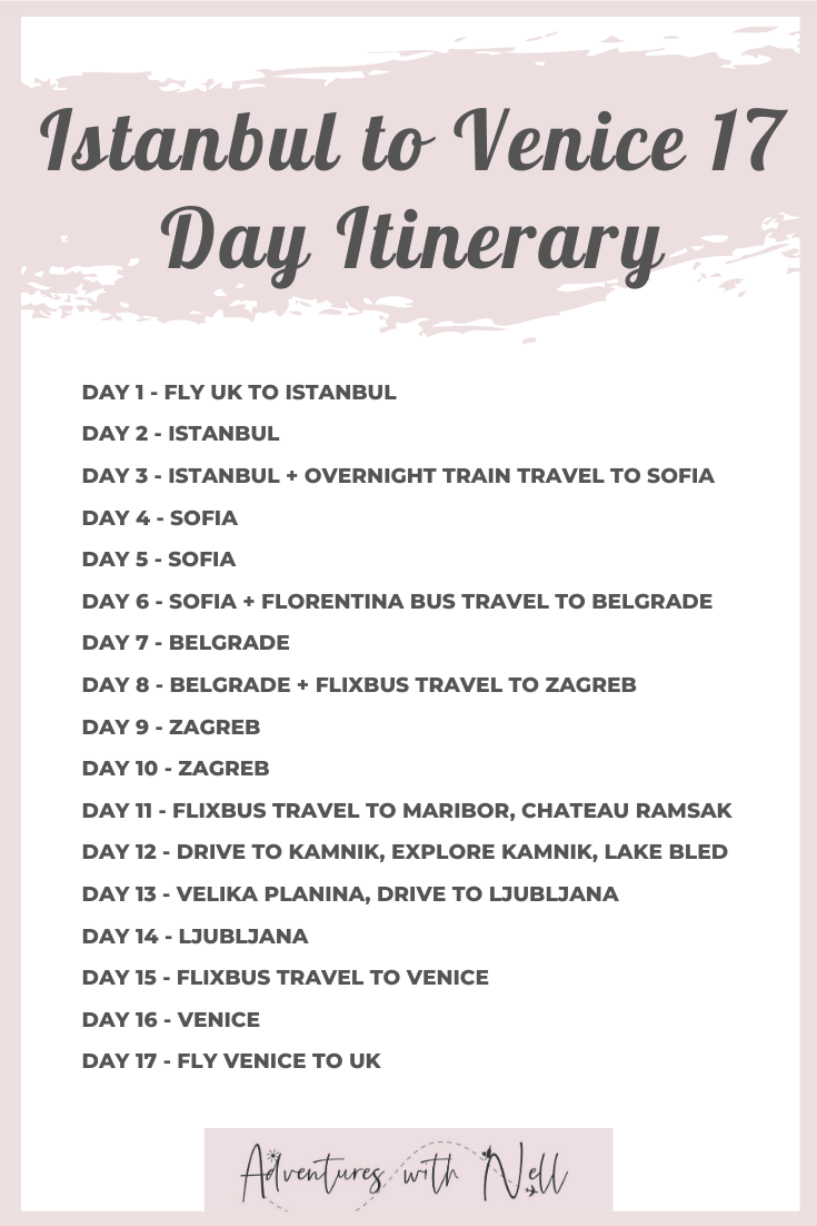 A 17 day itinerary taking you from Istanbul to Venice via the Balkans. Includes Turkey, Sofia (Bulgaria), Belgrade (Serbia), Zagreb (Croatia), Ljubljana, Maribor, Kamnik and Velika Planina in Slovenia and finally Italy. Interrailing, train travel, coach travel, bus travel, Eastern Europe, multi-city, trip inspiration, bucket list, Europe route, road trip, destination guide, city guide, route map, two weeks, europe backpacking