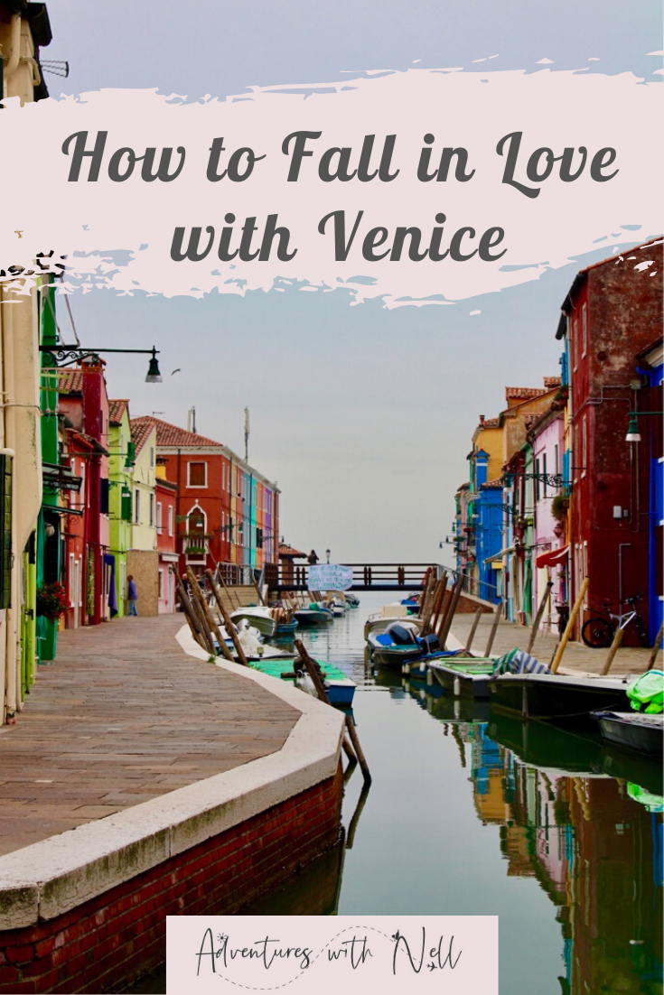 Venice Pinterest Graphic showing beautiful shot of Burano with title how to fall in love with Venice