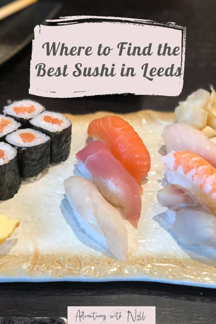 Looking for the best sushi in Leeds? This post reviews all the good places to get sushi in this Yorkshire city so that you can choose the best sushi restaurant for you. Where to eat in Leeds, places to eat in Leeds, best restaurants in Leeds. UK travel, food, inspiration.